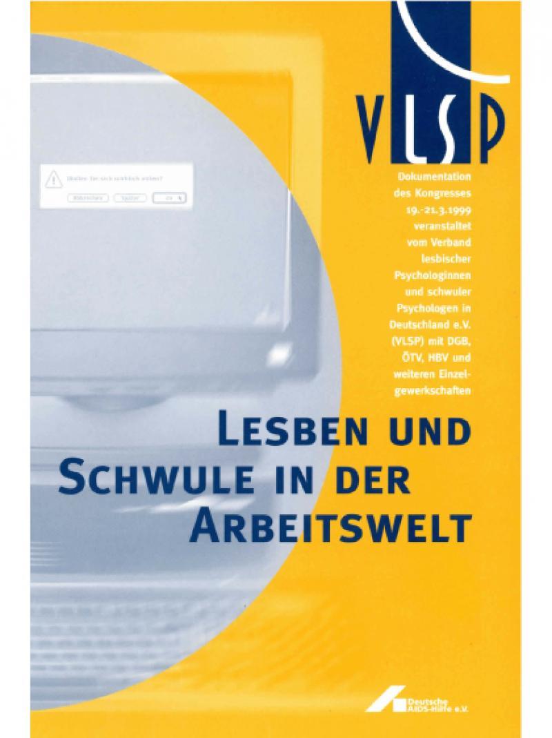 Lesben und Schwule in der Arbeitswelt - Dokumentation 1999