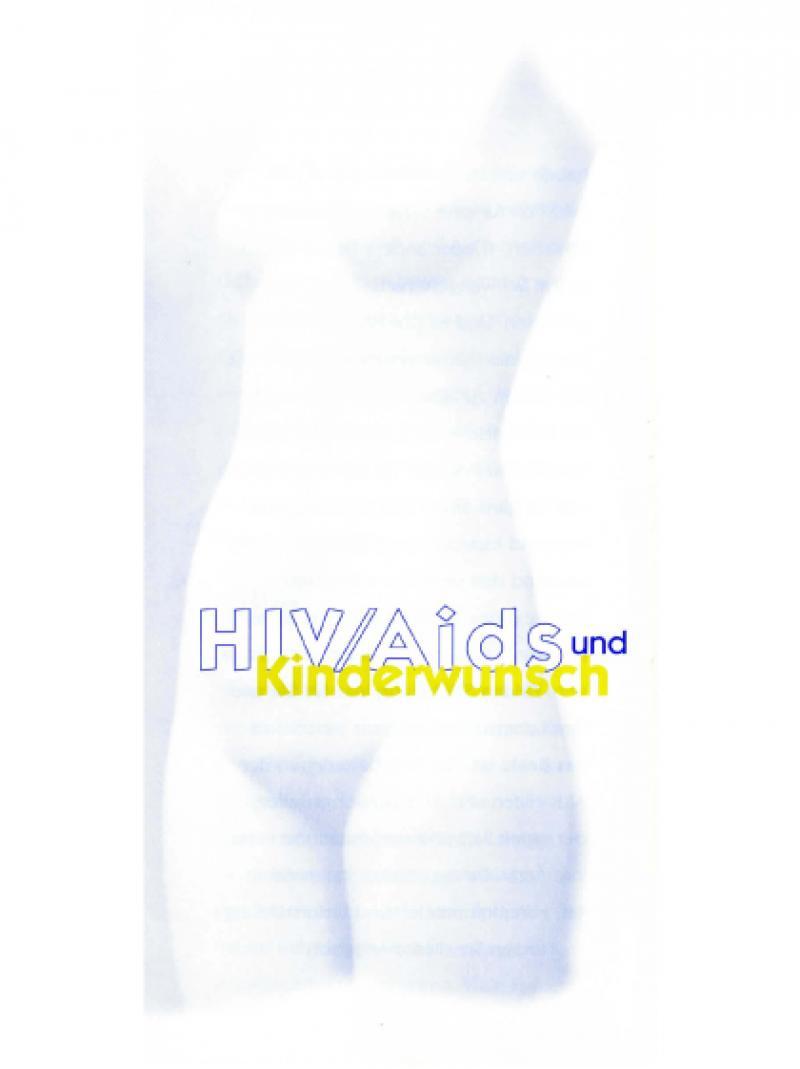 HIV / AIDS und Kinderwunsch 2000
