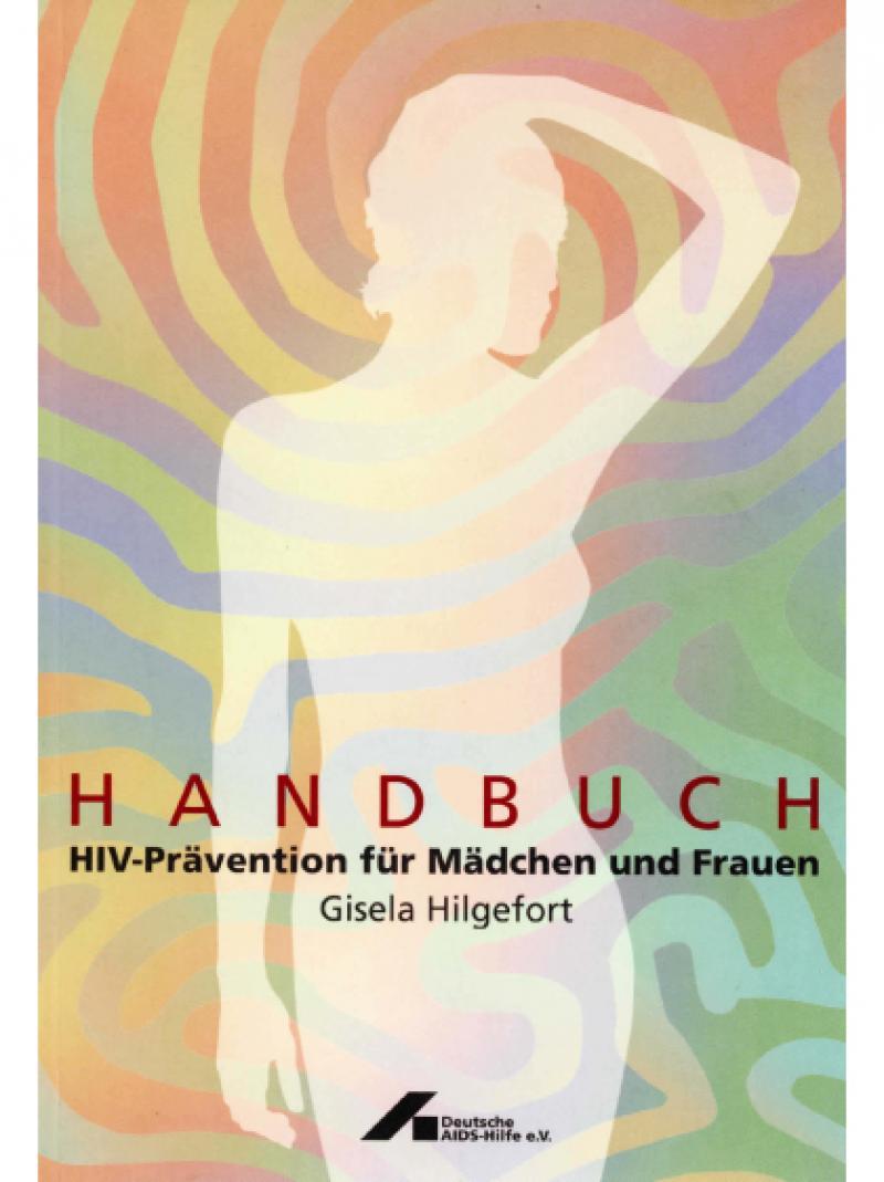 Handbuch HIV-Prävention für Mädchen und Frauen