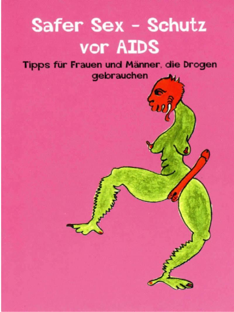 Safer Sex - Schutz vor AIDS 2000