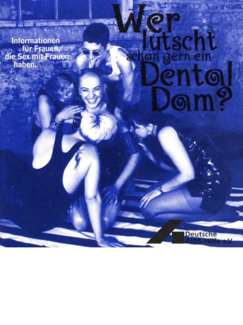Wer lutscht schon gern ein Dental Dam? 2000