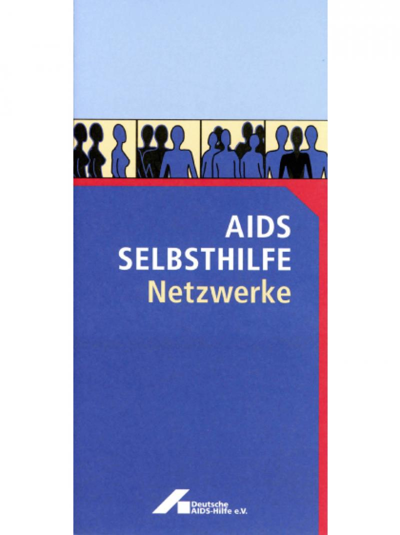 AIDS Selbsthilfe - Netzwerke 2000