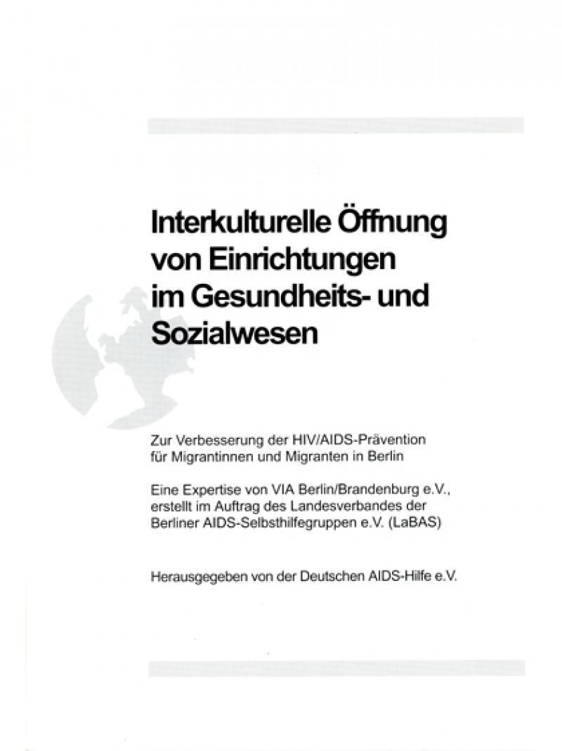 Interkulturelle Öffnung von Einrichtungen im Gesundheits- und Sozialwesen 2001
