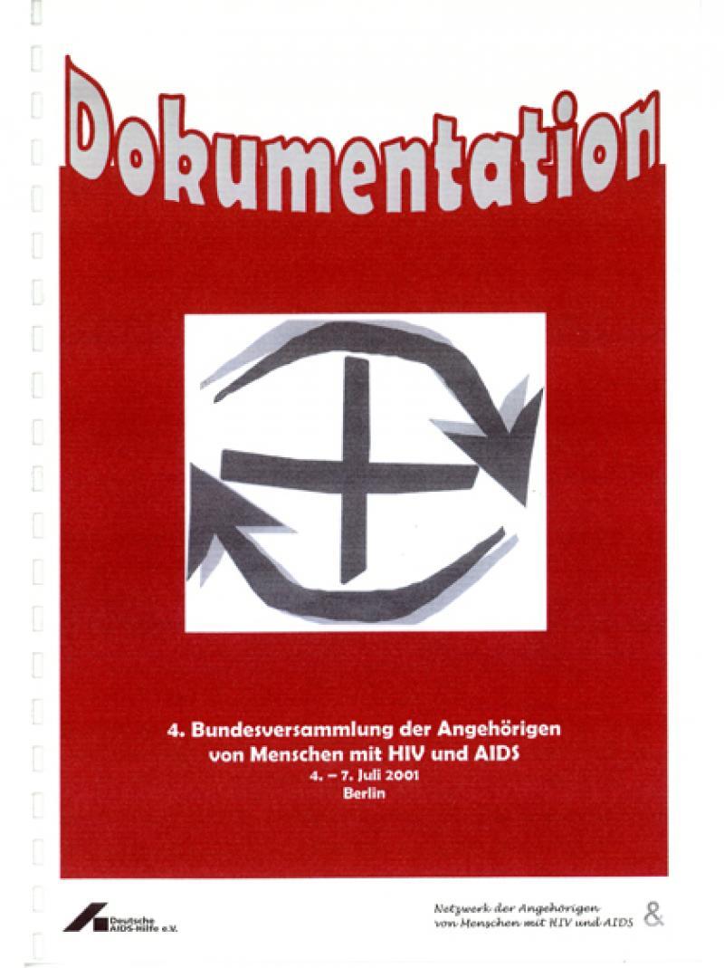 Dokumentation 4. Bundesversammlung der Angehörigen von Menschen mit HIV und AIDS