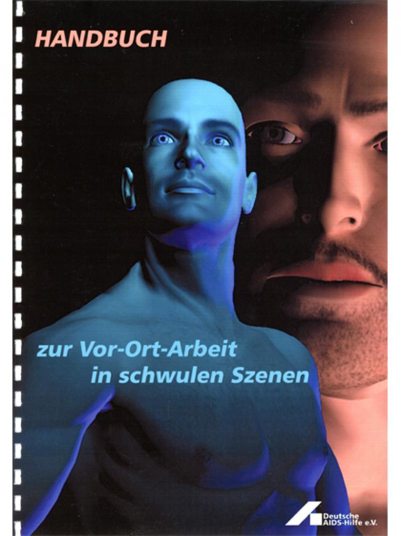 Handbuch zur Vor-Ort-Arbeit in schwulen Szenen 2003