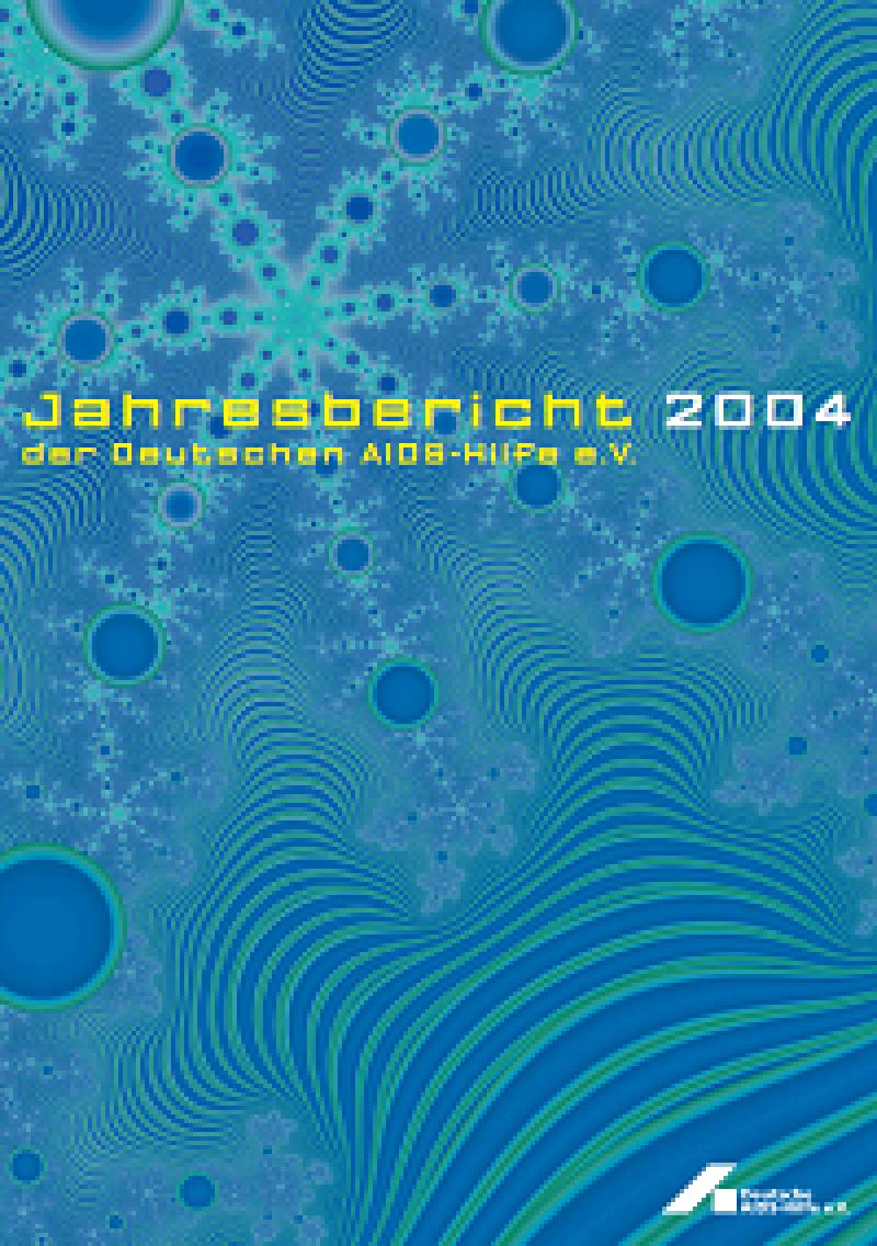 Jahresbericht der Deutschen AIDS-Hilfe e.V. 2004