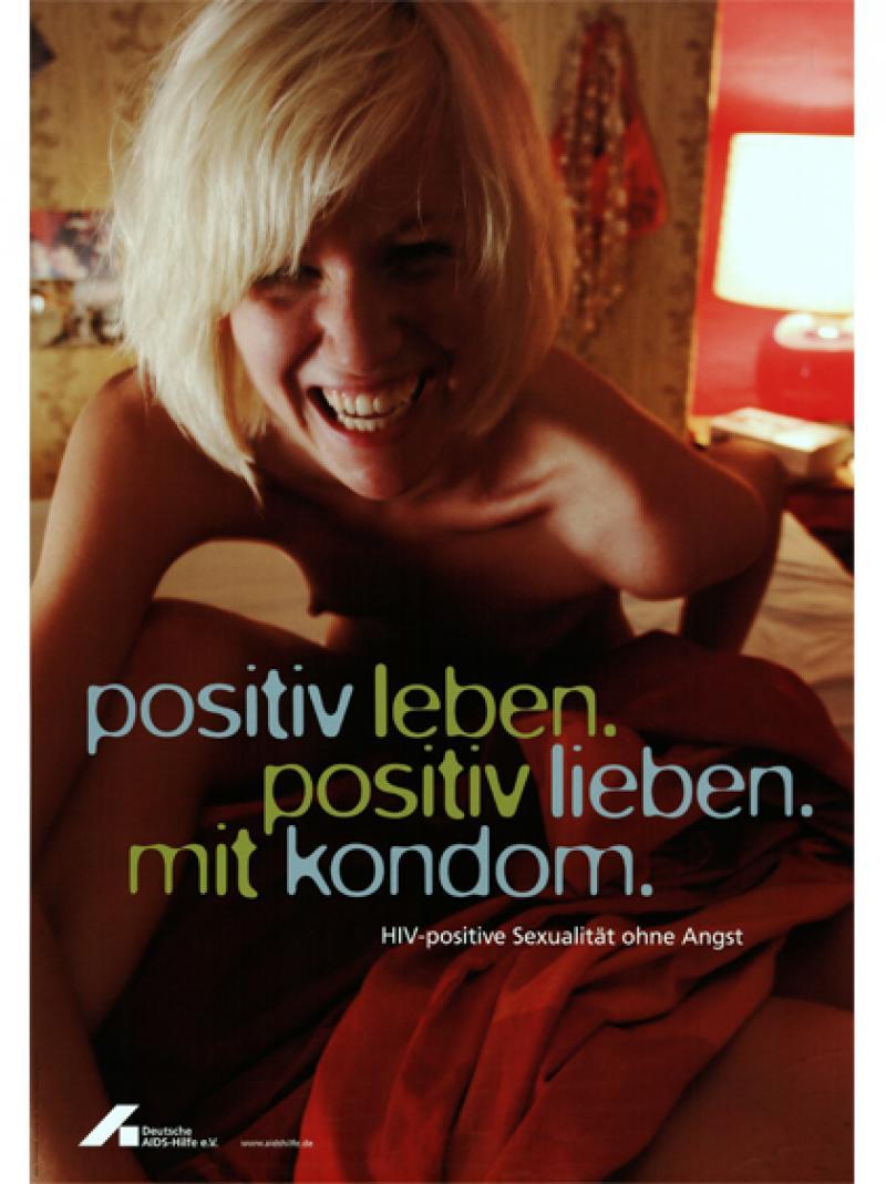 positiv leben. positiv lieben. mit kondom. 2004