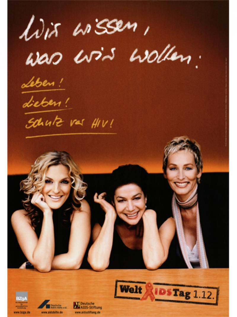 Wir wissen, was wir wollen: Leben! Lieben! Schutz vor HIV! 2004