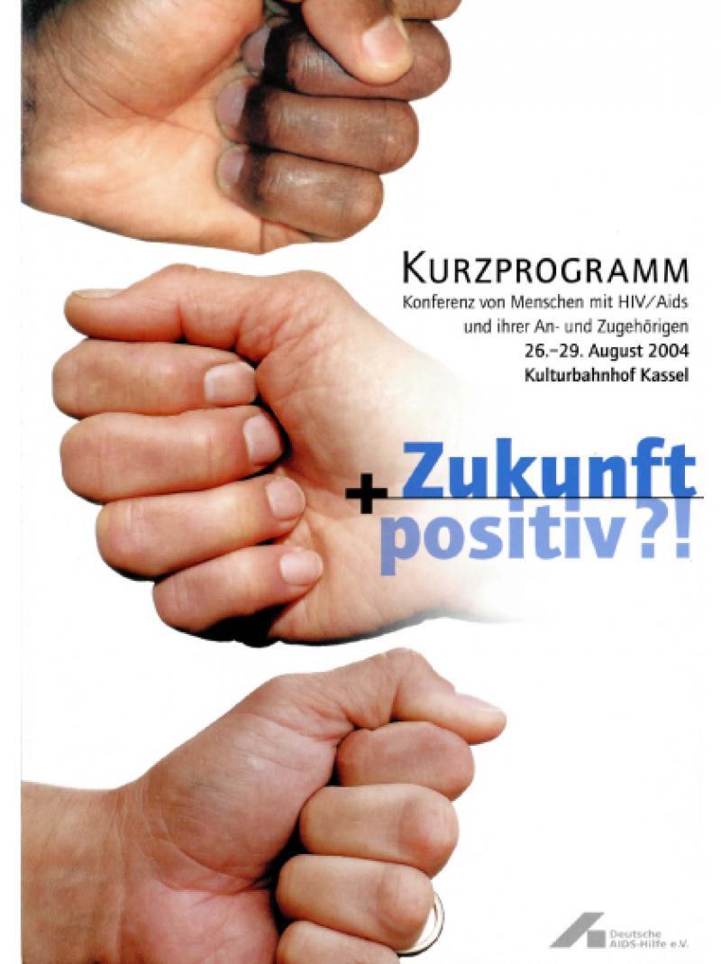 Zukunft + positiv?! - 11. Bundesversammlung der Menschen... (Kurzprogramm) 2004