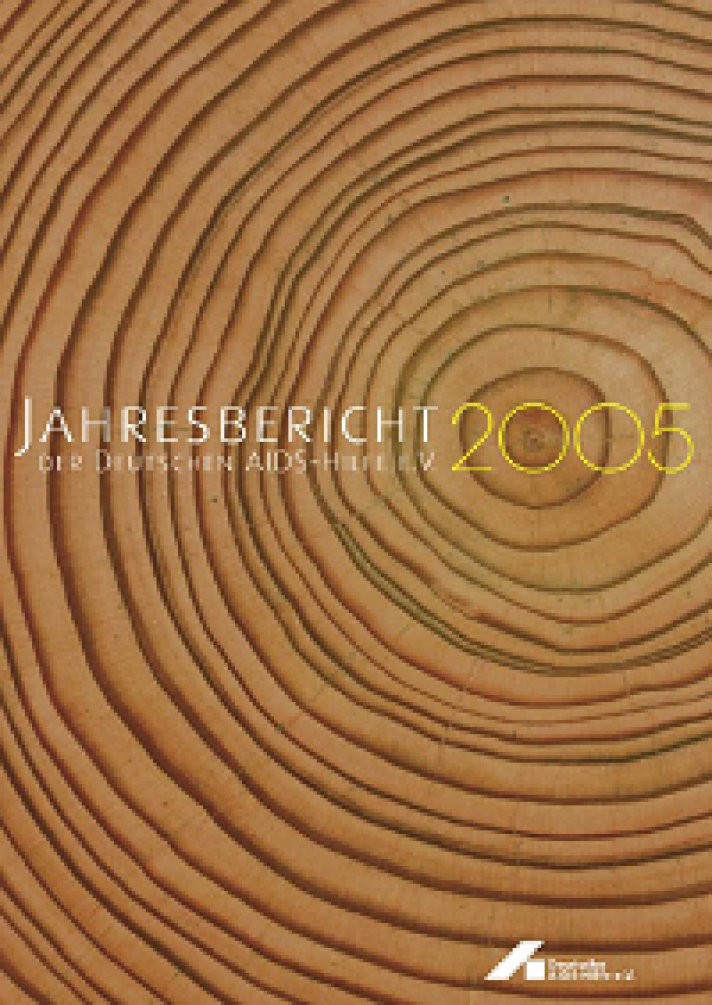 Jahresbericht der Deutschen AIDS-Hilfe e.V. 2005
