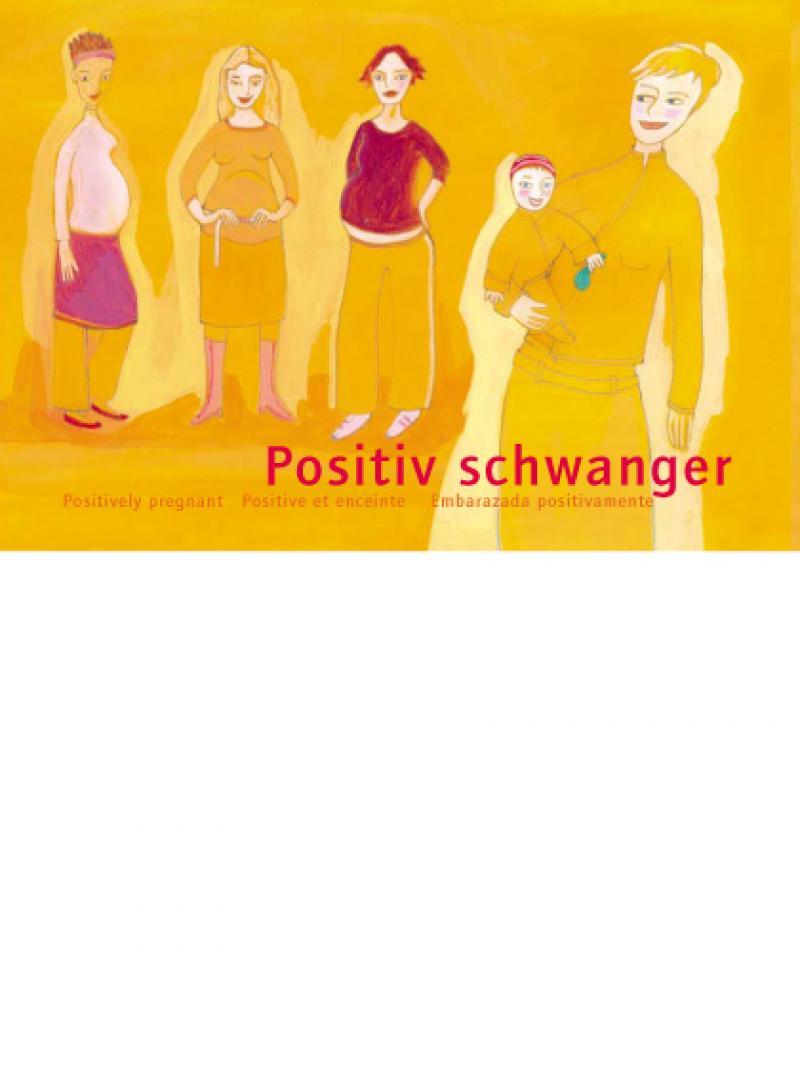 Positiv schwanger (deutsch / englisch / französisch / spanisch) 2005