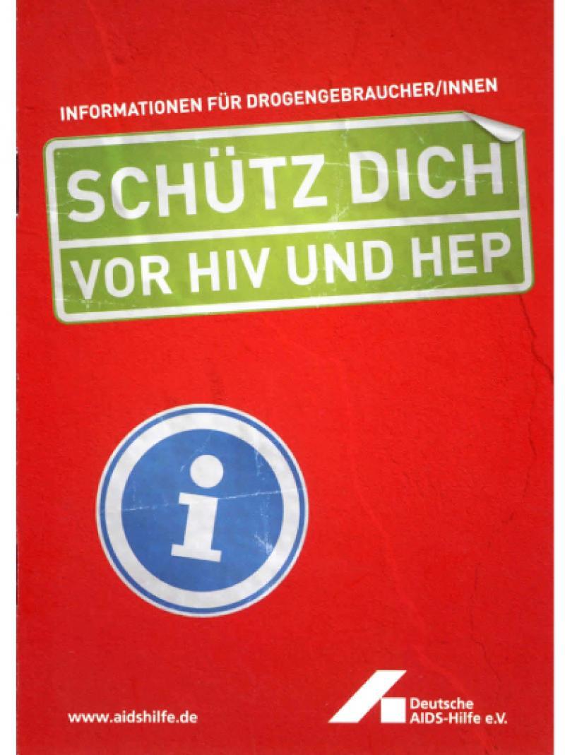 Schütz dich vor HIV und HEP Broschüre 2005