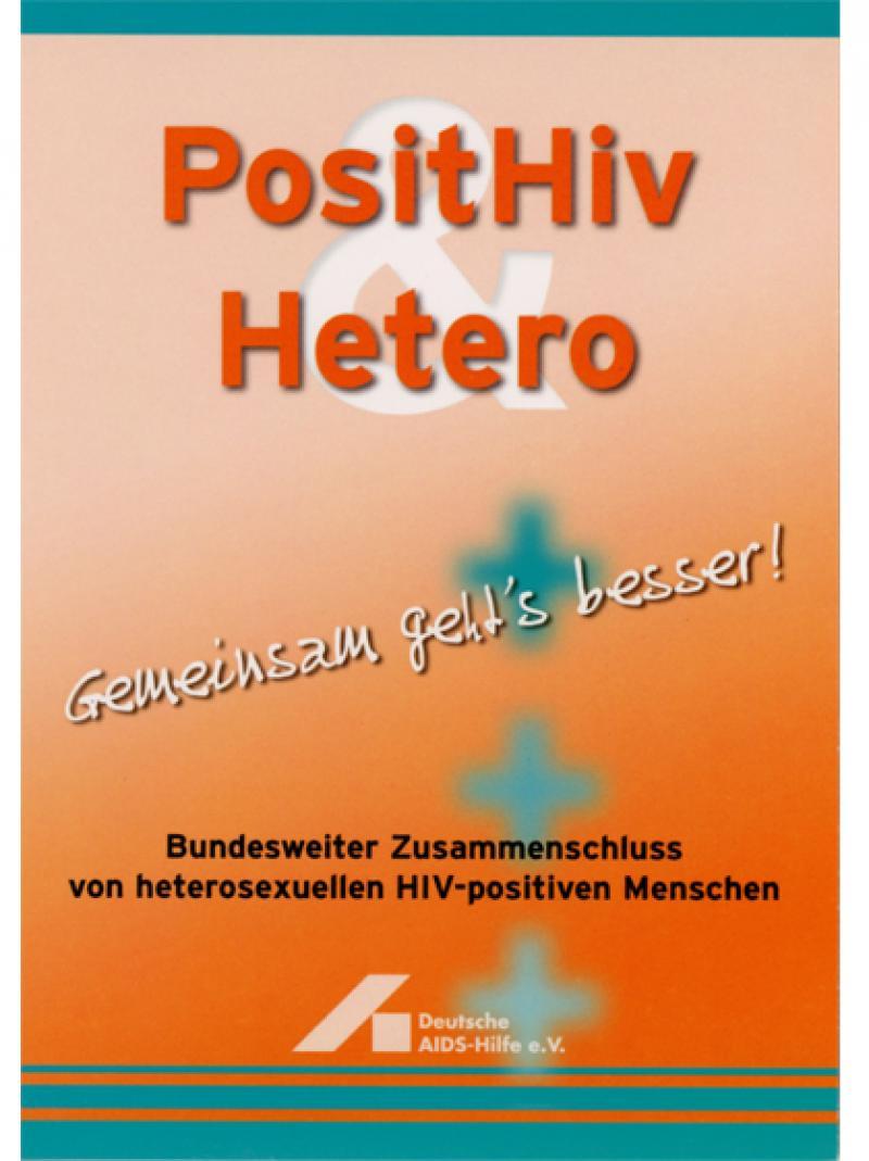 PositHIV & Hetero - Gemeinsam geht's besser 2006