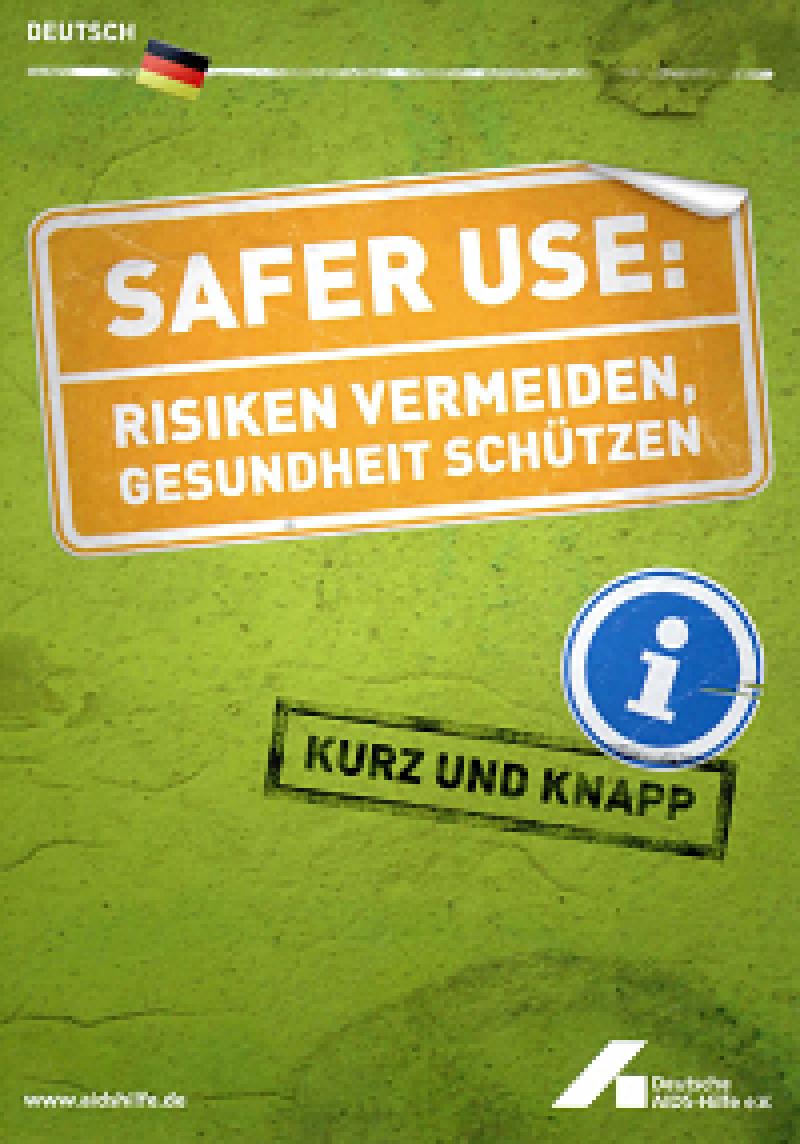 Safer Use: Risiken vermeiden, Gesundheit schützen 2006