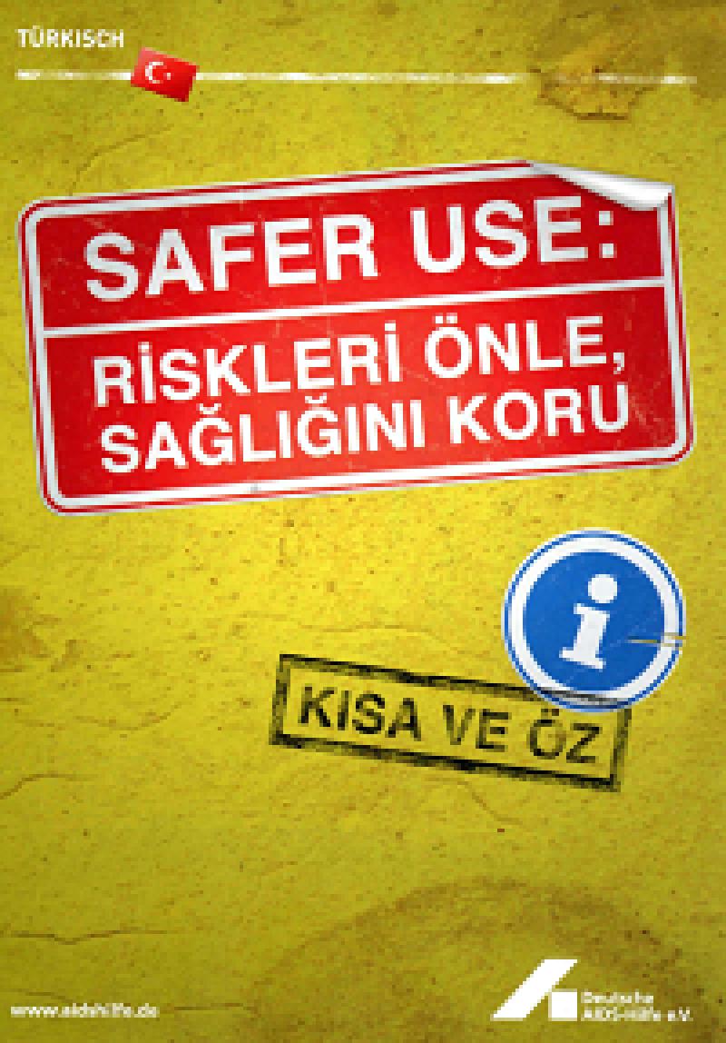 Safer Use: Risiken vermeiden, Gesundheit schützen