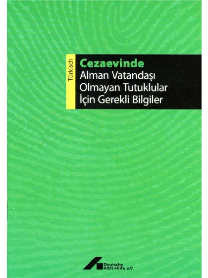 In Haft  (türkisch) 2006