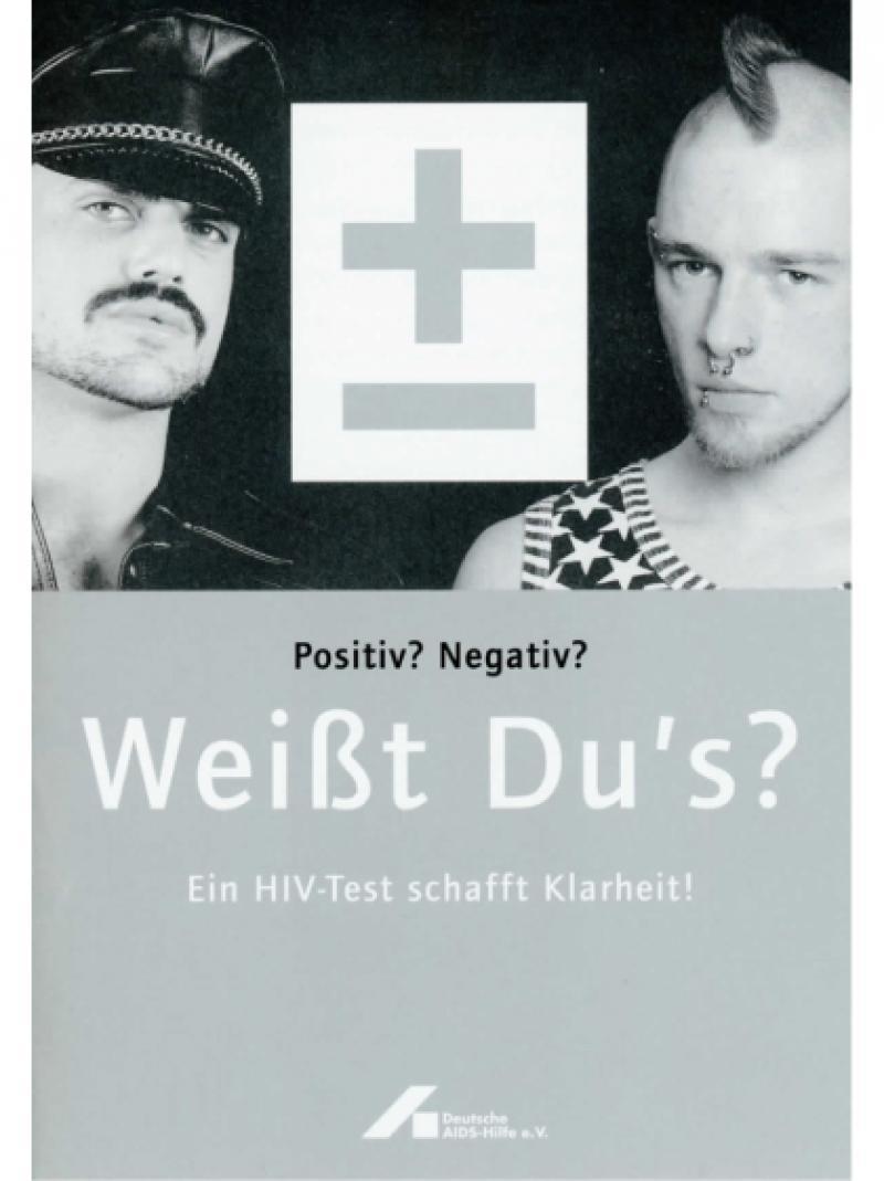 Positiv? Negativ? Weisst Du's? Ein HIV-Test schafft Klarheit! Faltblatt 2006