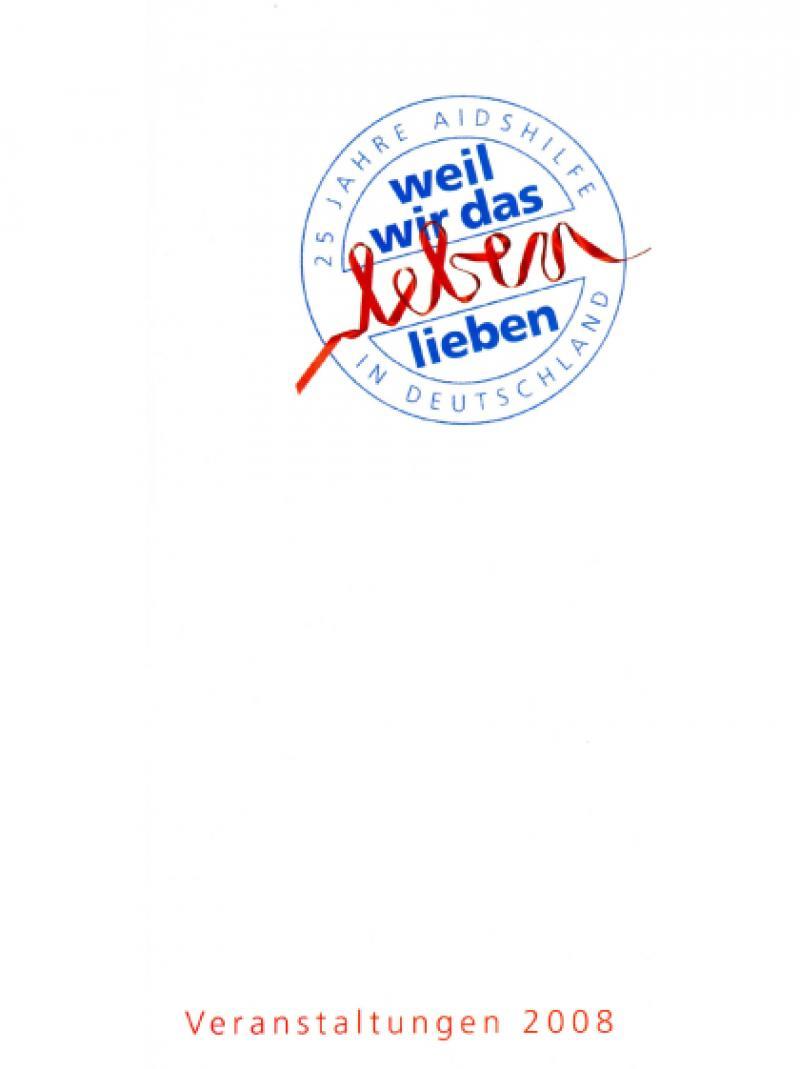 25 Jahre Deutsche AIDS-Hilfe e.V. - Veranstaltungskalender 2008