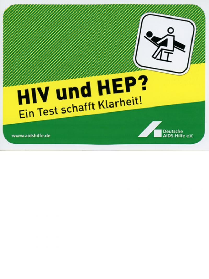 HIV und HEP? Ein Test schafft Klarheit! 2007