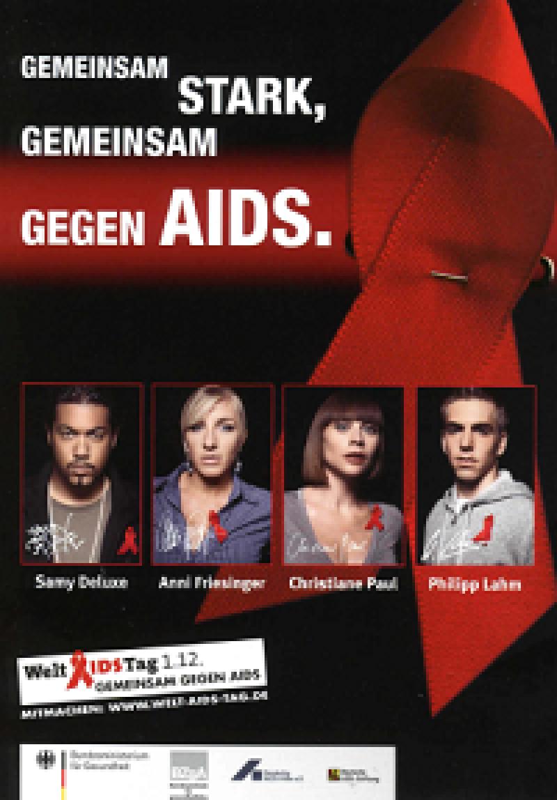 Gemeinsam stark, gemeinsam gegen AIDS. 2007