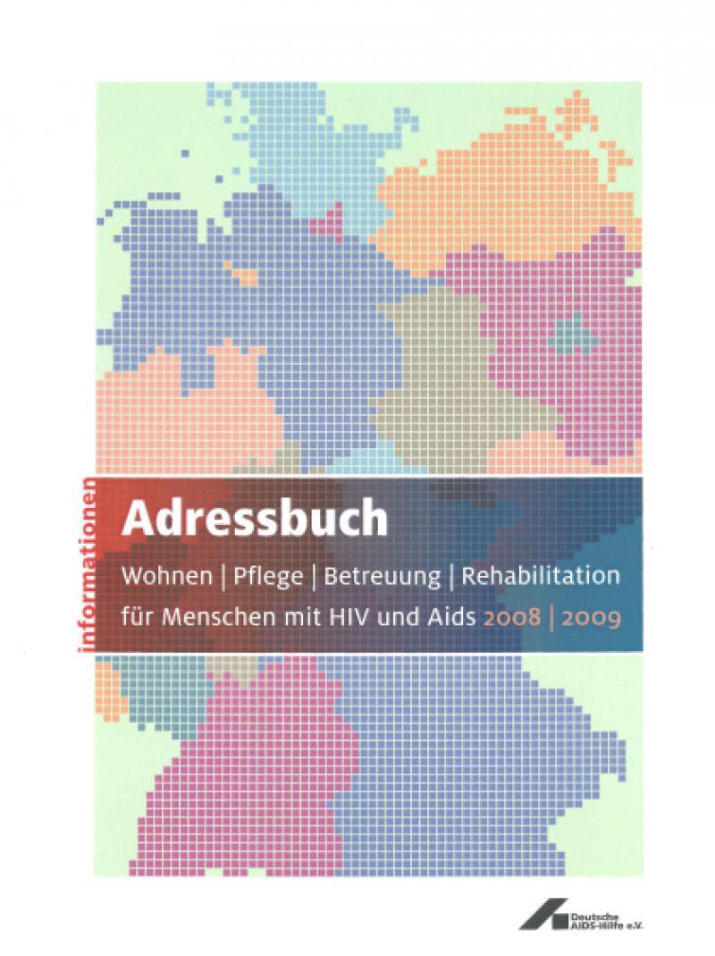 Adressbuch Wohnen - Pflege - Betreuung - Rehabilitation... 2008