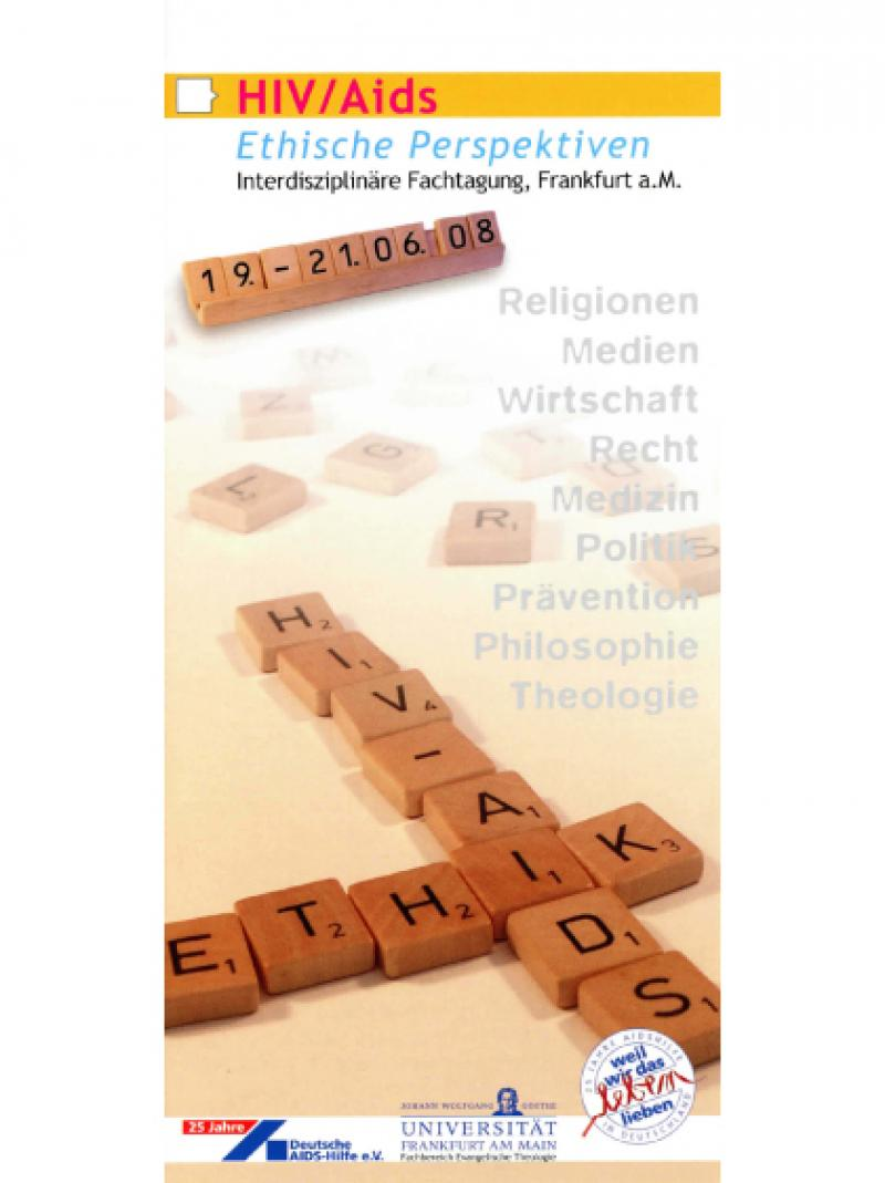 HIV/Aids: Ethische Perspektiven - Programm d. interdisziplinären Fachtagung 2008