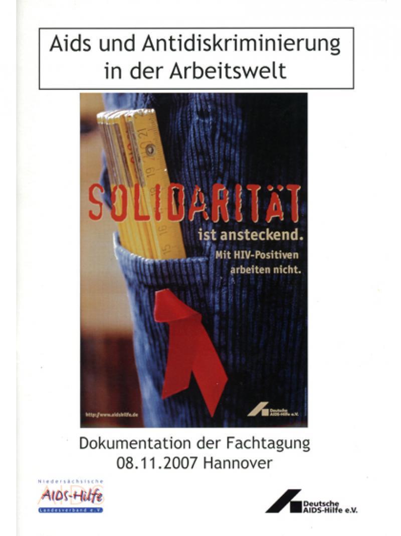 AIDS und Antidiskriminierung in der Arbeitswelt - Dokumentation der Fachtagung