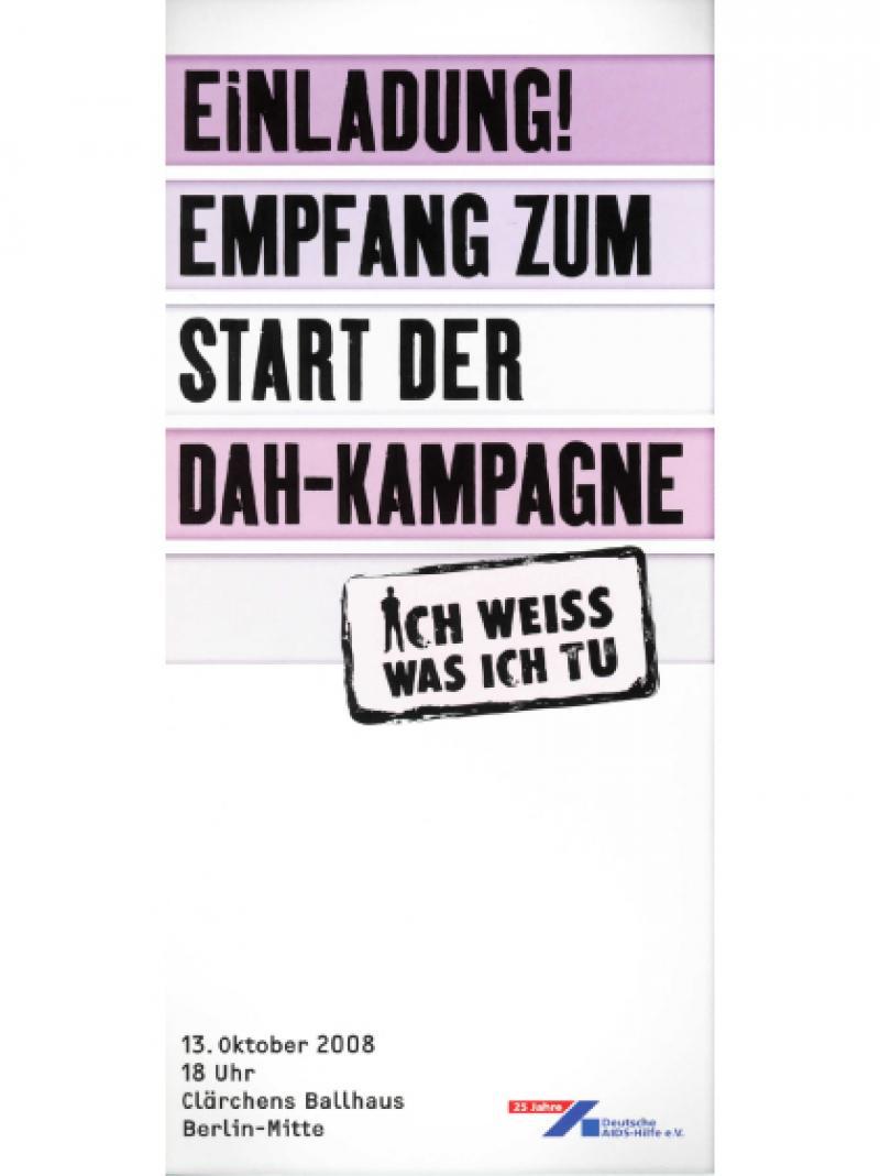 """Einladung! Empfang zum Start der DAH-Kampagne """"Ich weiss was ich tu"""" 2008"""