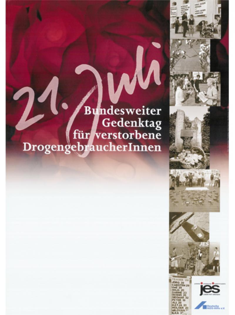 21. Juli - Bundesweiter Gedenktag für verstorbene DrogengebraucherInnen 2009