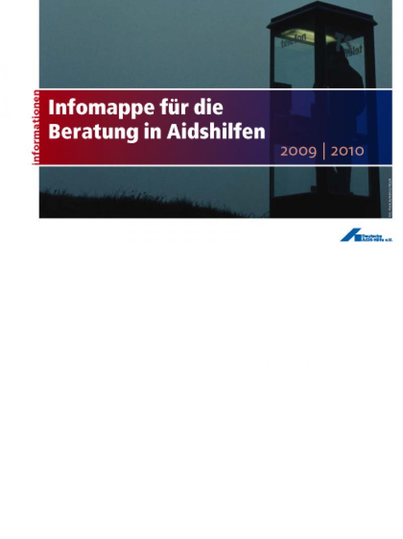 Infomappe für die Beratung in Aidshilfen 2008/2009