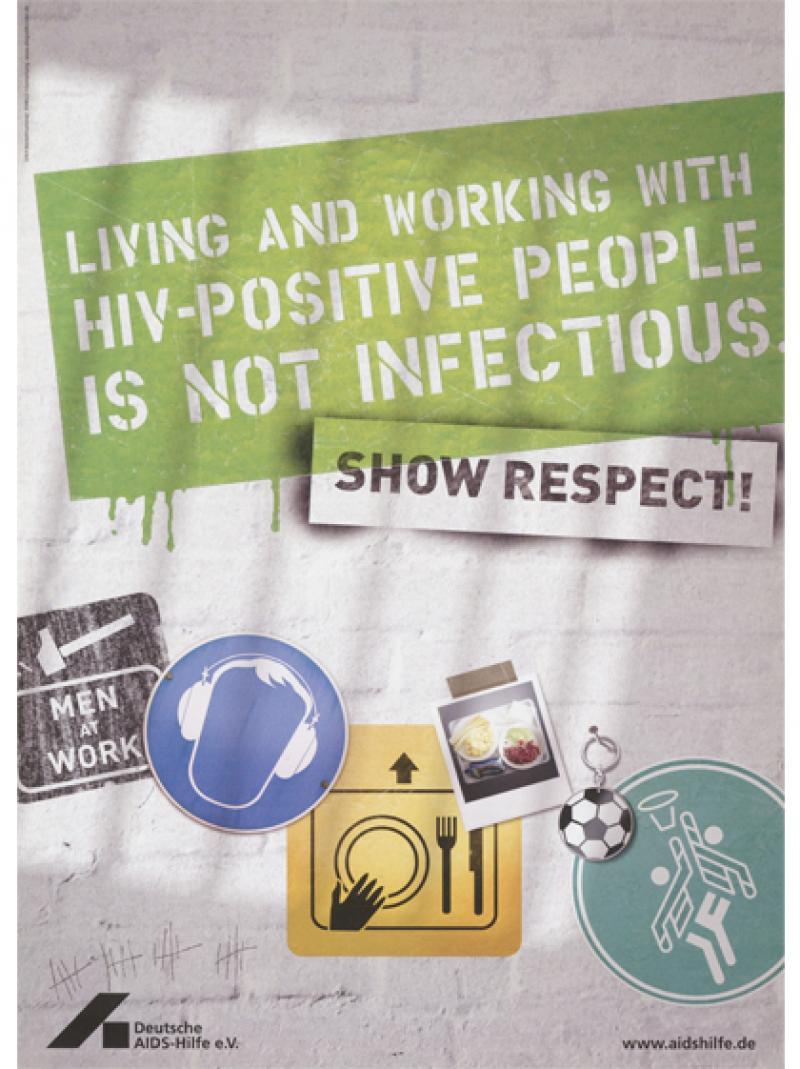 Mit HIV-Positiven leben und arbeiten ist nicht ansteckend... (englisch 2010)
