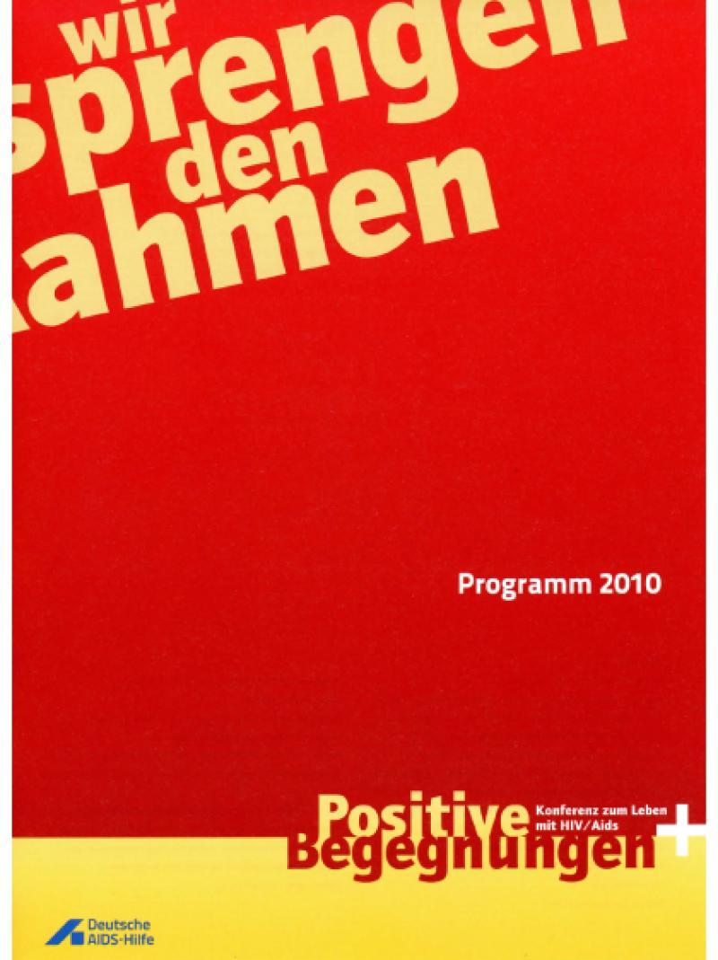 Positive Begegnungen - Konferenz zum Leben mit HIV / Aids - Programm - 2010
