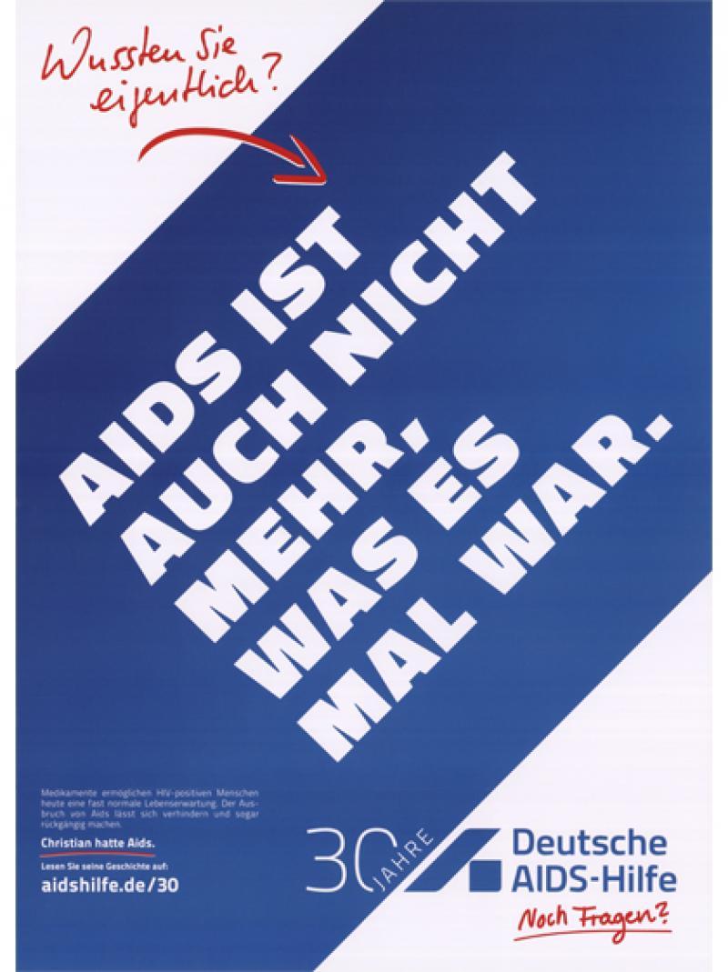 AIDS ist auch nicht mehr, was es mal war. 2013