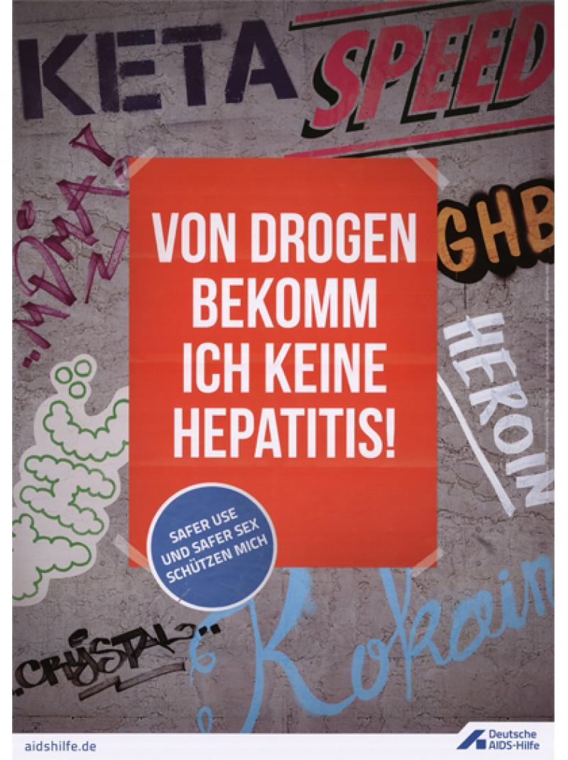 Von Drogen bekomm ich keine Hepatitis! 2014