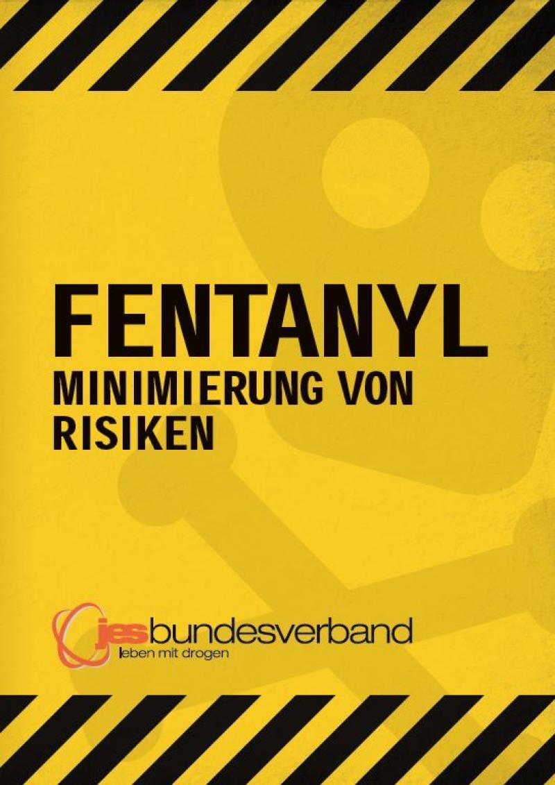 Fentanyl - Minimierung von Risiken