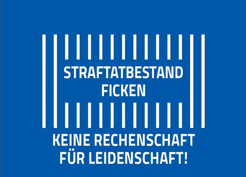 Titelblatt, weisse Schrift auf blauem Hintergrund, Text: Straftatbestand Ficken, Keine Rechenschaft für Leidenschaft