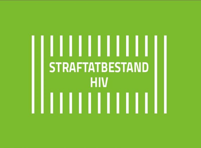 Titelblatt, weisse Schrift auf grünem Hintergrund, Text: Straftatbestand HIV