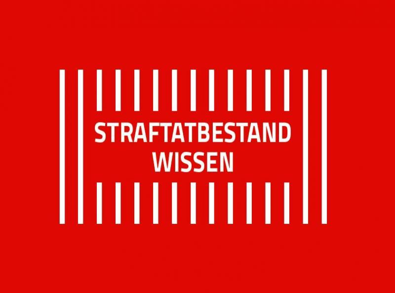 Deckblatt, weisse Schrift auf rotem Hintergrund, Titel: Straftatbestand Wissen