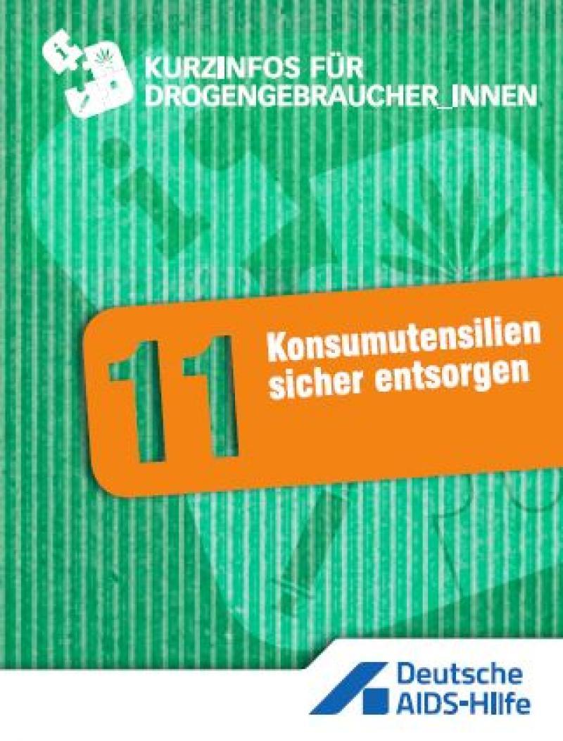 """Grüner Hintergrund, oranges Feld mit Überschrift """"Konsumutensilien sicher entsorgen"""""""