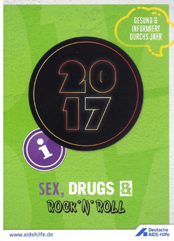 """Grünes Titelblatt mit der Aufschrift """"Gesund und informiert durchs Jahr 2017"""" """"Sex, Drugs & Rock'n'Roll"""""""