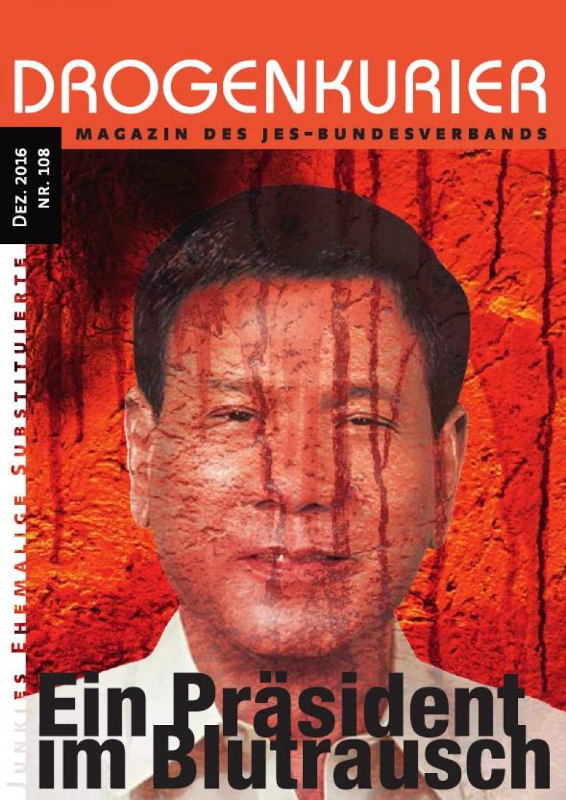 """Titelblatt Drogenkurier. Portrait des philipinischen Präsidenten Rodrigo Duterte. Titel """"Ein Präsident im Blutrausch""""."""