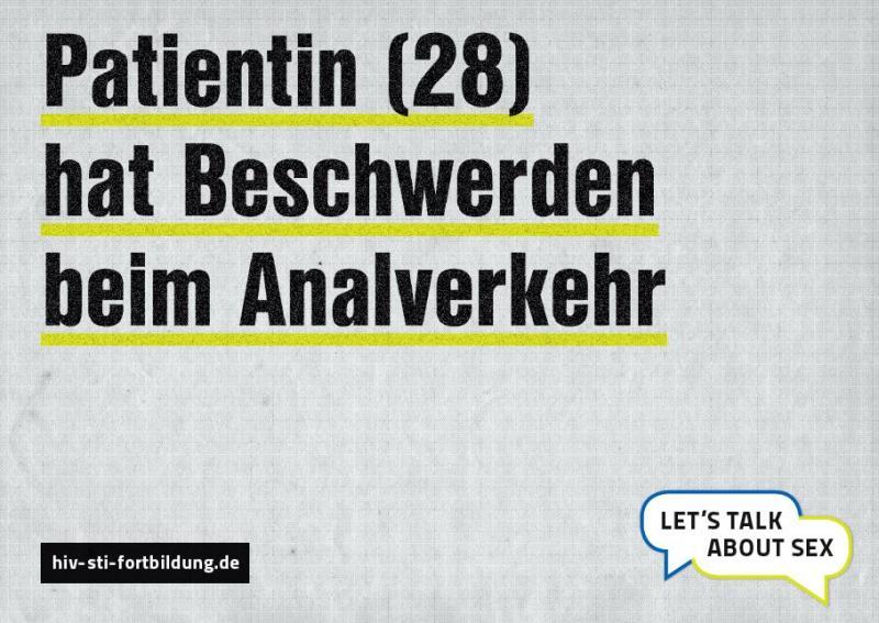 """Grauer Hintergrund mit Aufschrift """"Patientin (28) hat Beschwerden beim Analverkehr"""""""