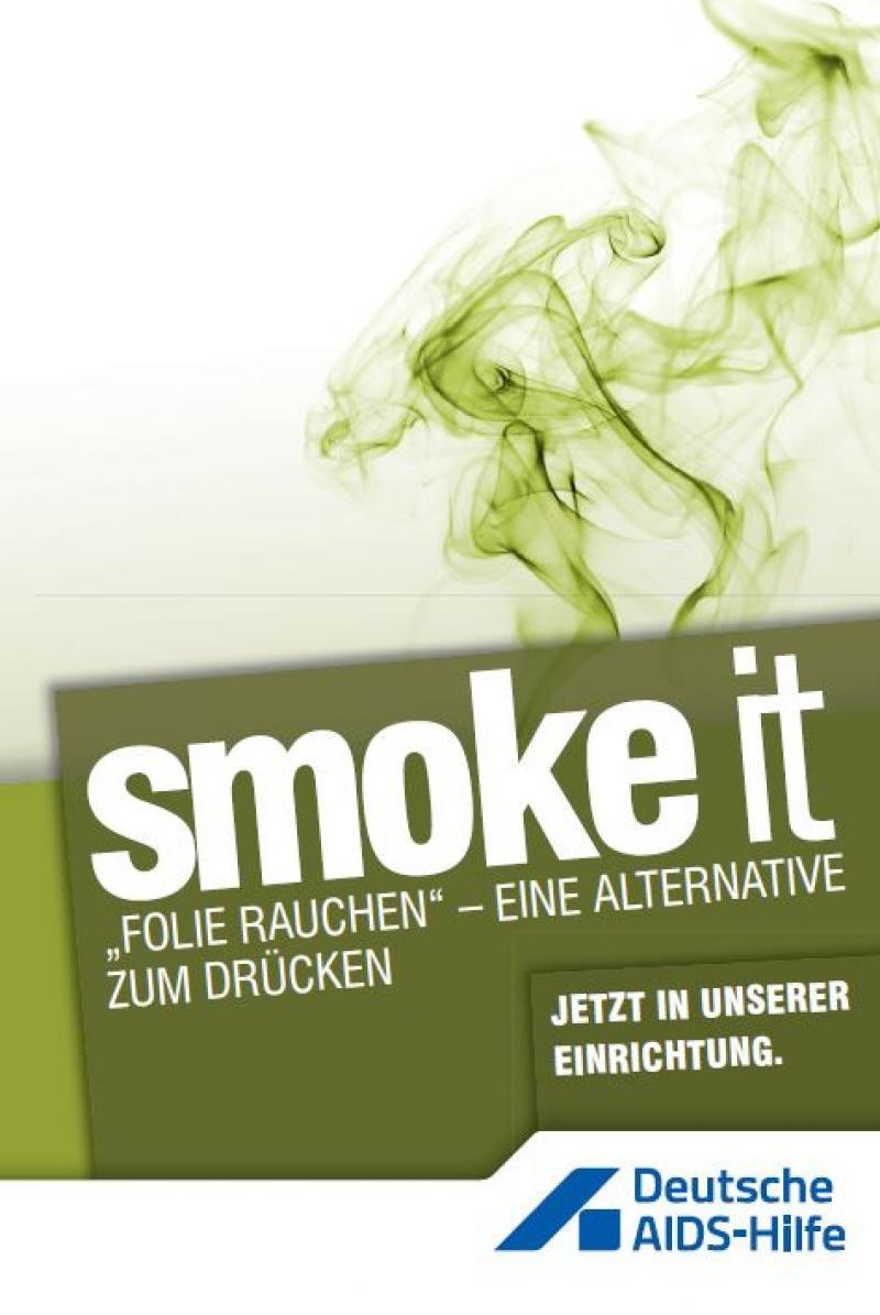 """in grün gehaltenes Layout mit Dampf im Hintergrund. Aufschrift """"smoke it""""."""