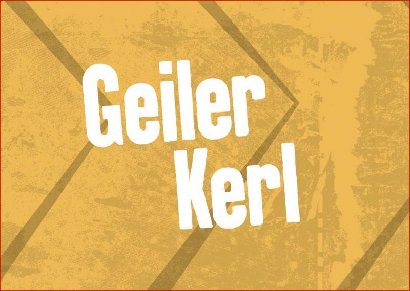 """Postkarte, Gelb, Aufdruck """"Geiler Kerl"""""""