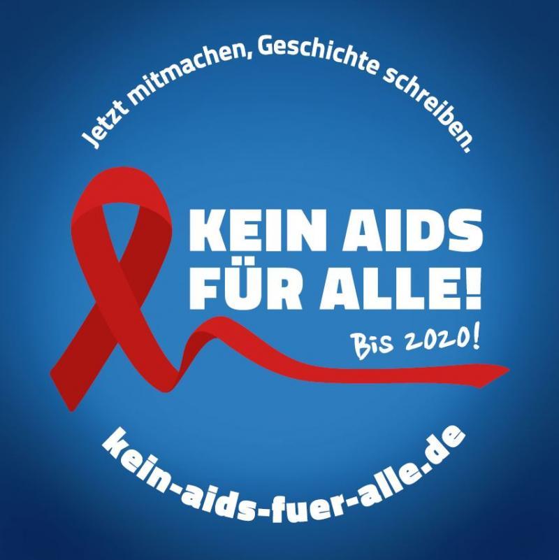 """Blauer Hintergrund, rote Aids-Schleif. Aufschrift in weiß. """"Kein Aids für alle! Bis 2020! Jetzt mitmachen, Geschichte schreiben"""""""