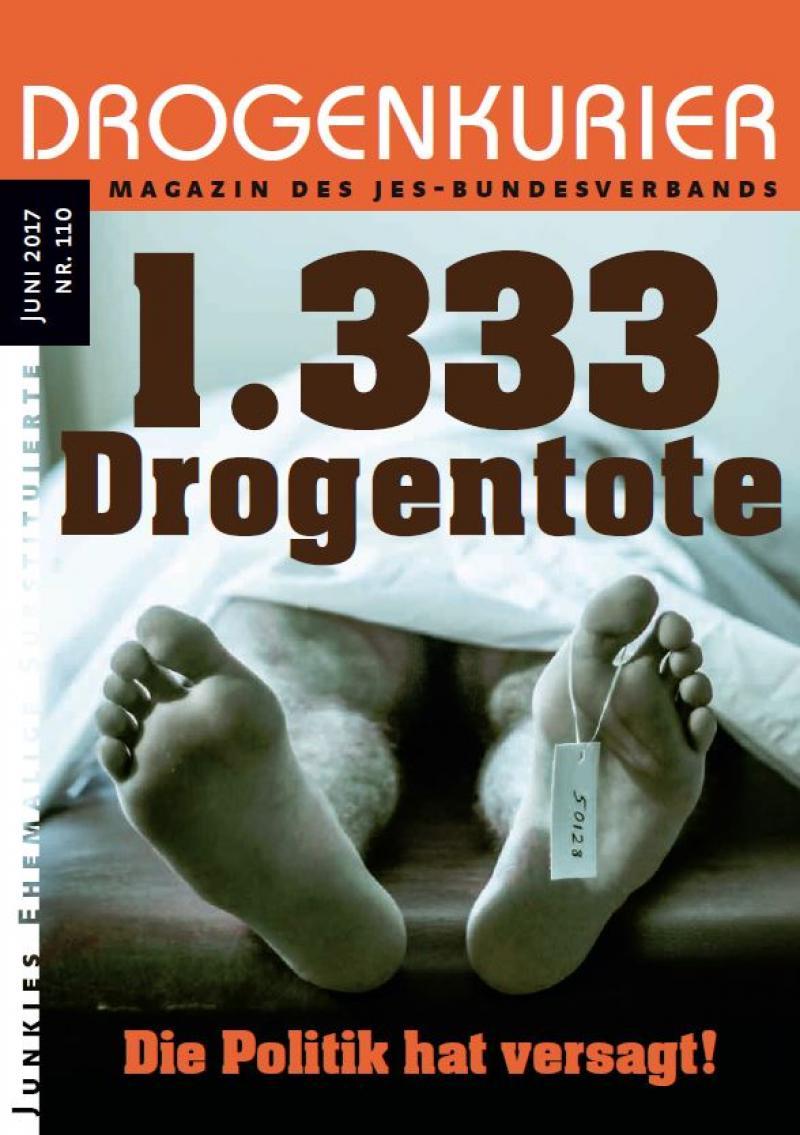 """Titelblatt Drogenkurier Nr. 110, zu sehen zwei Füße, welche unter einem Leichentuch hervorschauen. Überschrift """"1333 Droentote"""""""