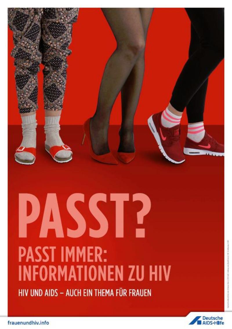 """Drei verschiedene Frauenbeinpaare mit unterschiedlichen Schuhen. Text: """"Passt? Passt immer: Informationen zu HIV"""""""