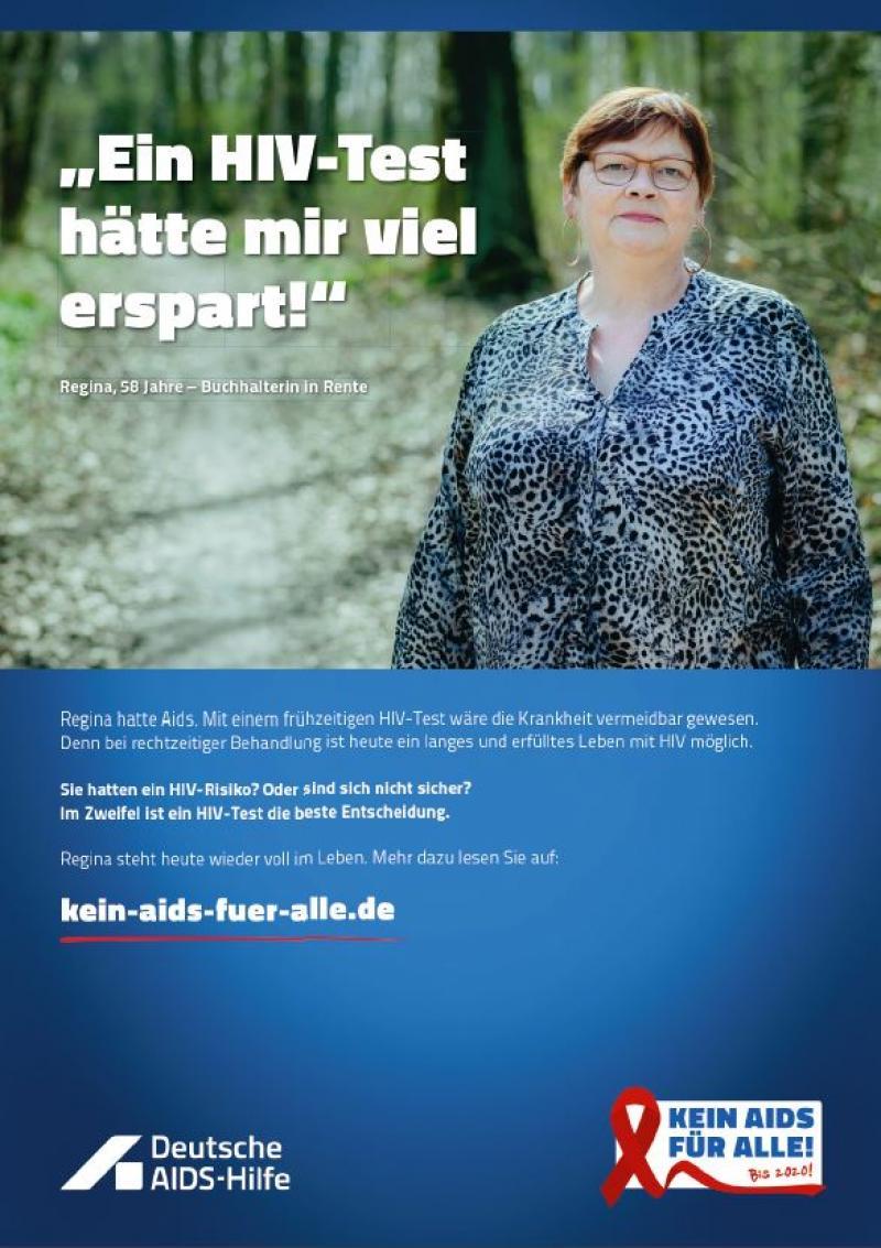 """Frau vor Bäumen stehend. Zitat """" Ein HIV-Test hätte mir viel erspart"""". Darunter Informationen zur Kampagne """"Kein Aids für alle"""""""