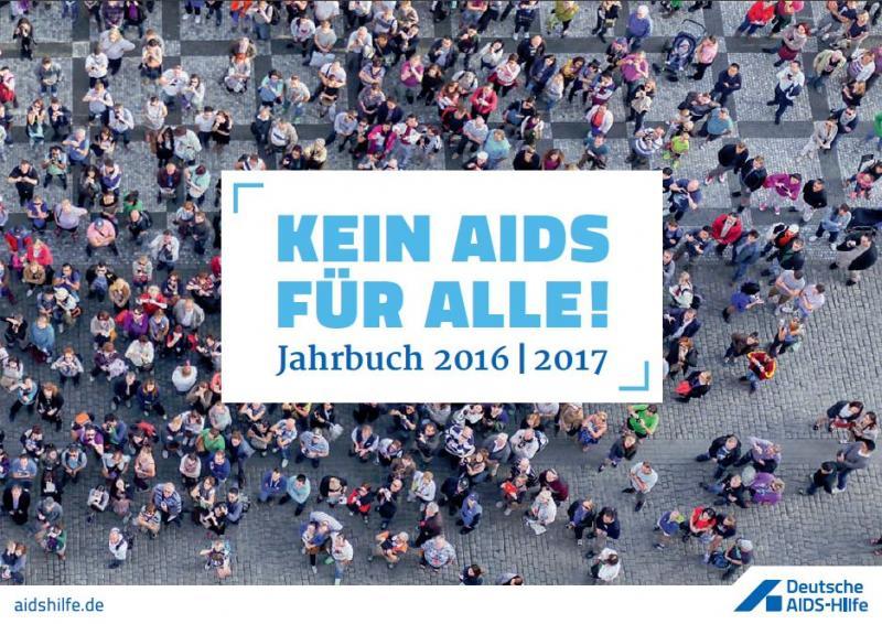 """Menschenmenge aus Vogelperspektive. Titel """"Jahrbuch 2016 / 2017 - Kein Aids für Alle"""""""