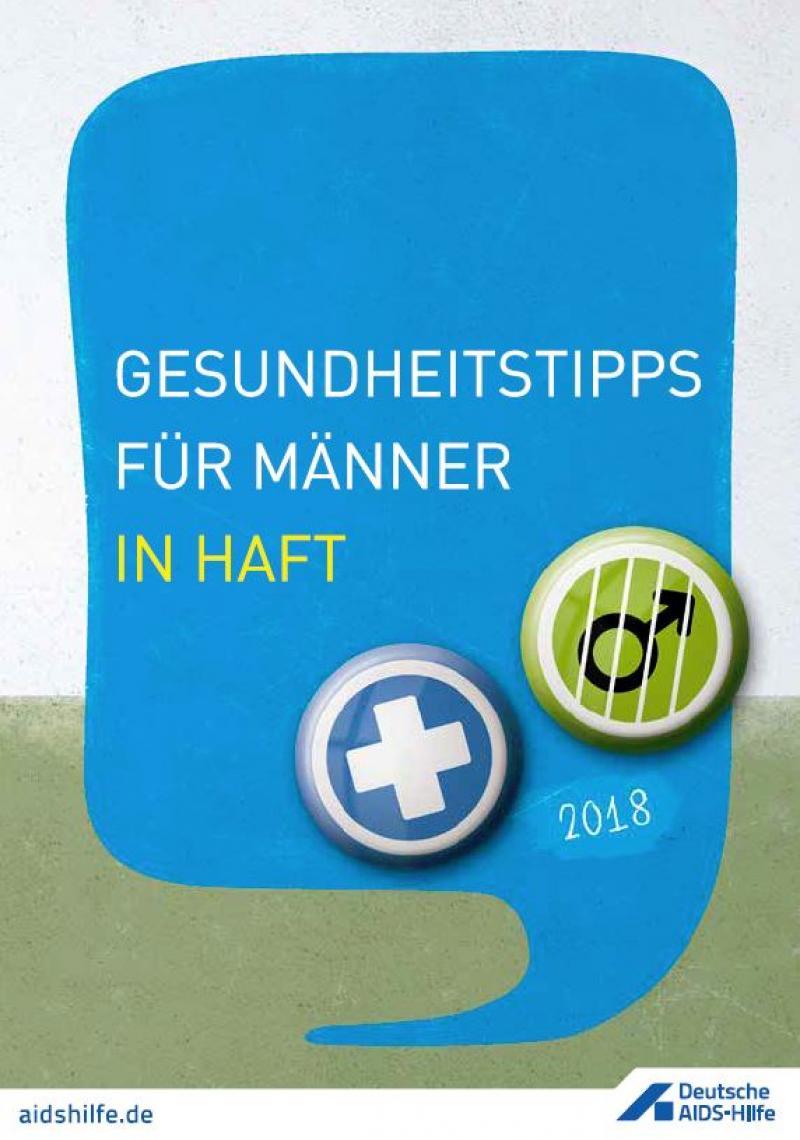 """Wand mit blauer Sprechblase davor. Titel """"Gesundheitstipps für Männer in Haft 2018"""""""